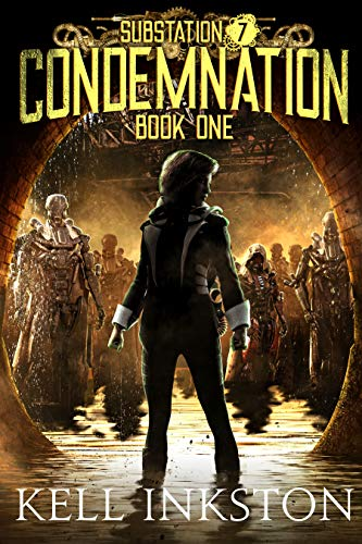 Condemnation (Substation 7: Book 1)