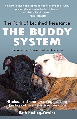 The Path of Leashed Resistance: The Buddy System