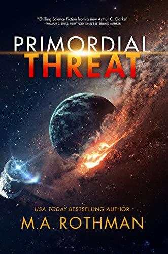 Primordial Threat