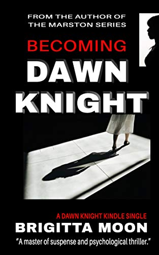 Becoming Dawn Knight