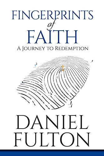 Fingerprints of Faith: A Journey to Redemption