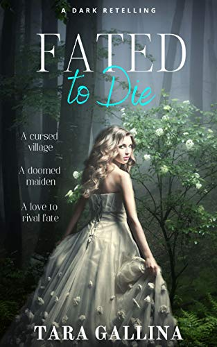 Fated To Die (ya romantic dark retelling)