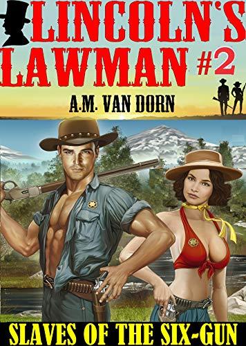 Lincoln's Lawman #2