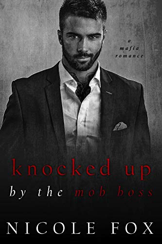 Knocked Up by the Mob Boss