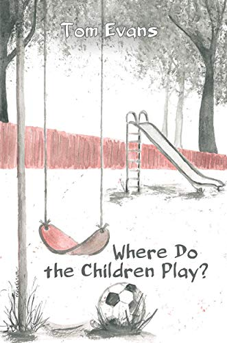 Where Do The Children Play?