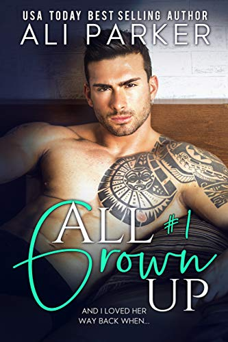 All Grown Up Book 1
