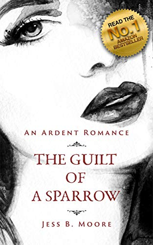 The Guilt of a Sparrow
