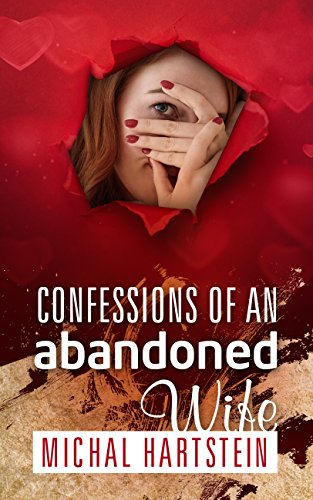 Confessions of an Abandoned Wife