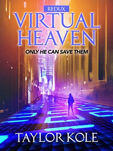 Virtual Heaven redux