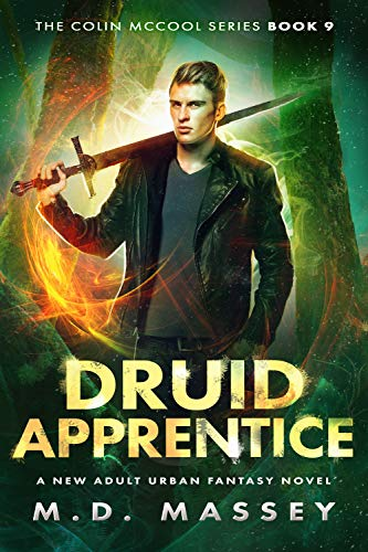 Druid Apprentice: A New Adult Urban Fantasy Novel