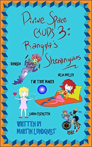 Divine Space Gods III: Rangda's Shenanigans