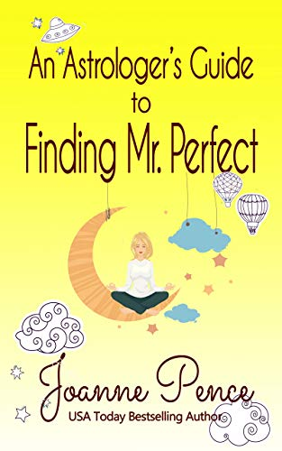An Astrologer's Guide to Finding Mr. Perfect