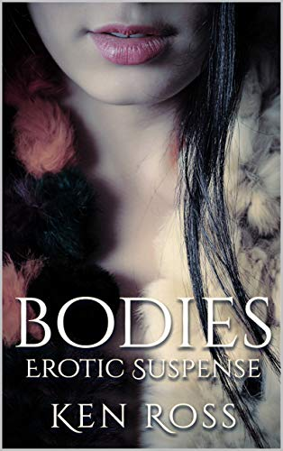 BODIES: Erotic Suspense
