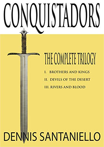 Conquistadors Trilogy: Books 1-3