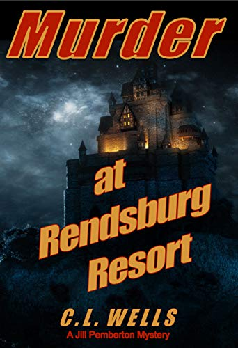 Murder at Rendsburg Resort (Jill Pemberton Mysteries Book 1)