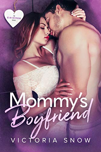Mommy's Boyfriend