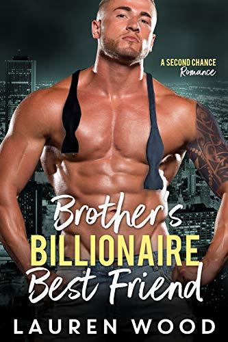 Brother's Billionaire Best Friend
