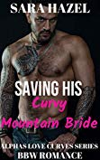 Saving His Curvy Mountain Bride