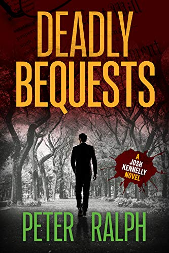 Deadly Bequests