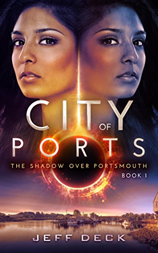 City of Ports: The Shadow Over Portsmouth Book 1