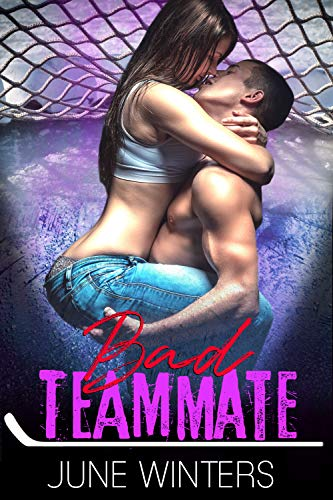 Bad Teammate: A Hockey Romance (Dallas Devils Book 3)