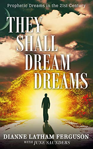 THEY SHALL DREAM DREAMS