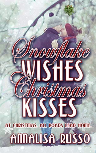 Snowflake Wishes, Christmas Kisses