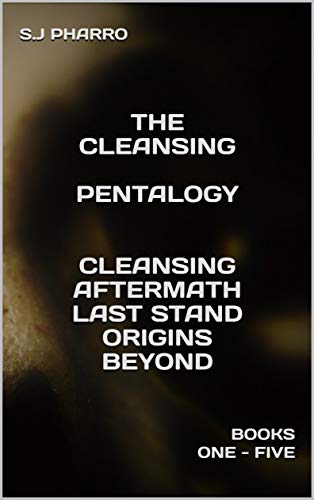 The Cleansing Pentalogy ( A Psychological Thriller Apocalyptic Boxset )