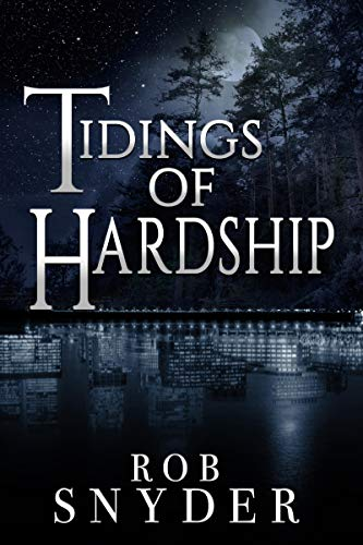Tidings of Hardship