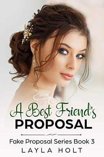 A Best Friend's proposal