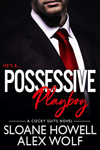 Possessive Playboy