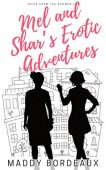 Mel and Shar's Erotic Adventures: Tales from the Boomer Life