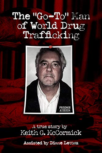 "John Alan Brooks: The ""Go-To"" Man of World Drug Trafficking"
