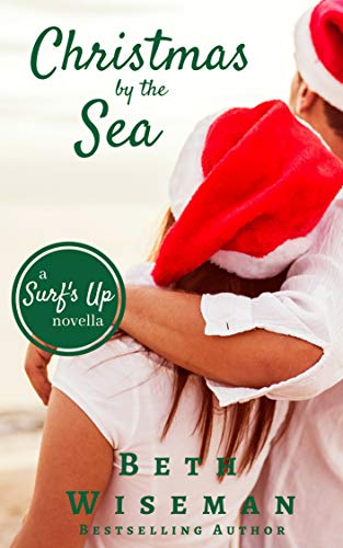 Christmas by the Sea: A Surf's Up Novella (Short Read and Sampler)