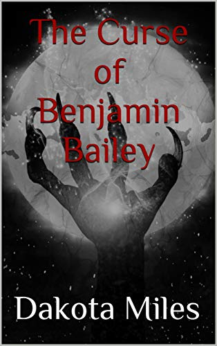 The Curse of Benjamin Bailey