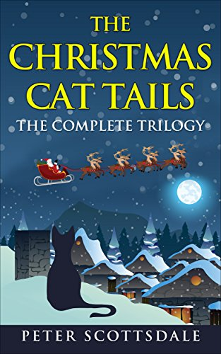 The Christmas Cat Tails: The Complete Trilogy