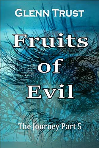 Fruits of Evil