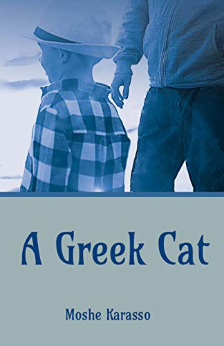 A Greek Cat (Life journey Novel)