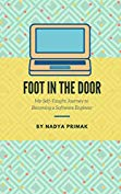 Foot in the Door: My Self-Taught Journey Becoming a Software Engineer