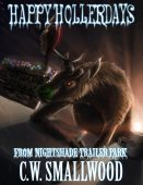 Happy Hollerdays From Nightshade Trailer Park: A Supernatural Comedy Series