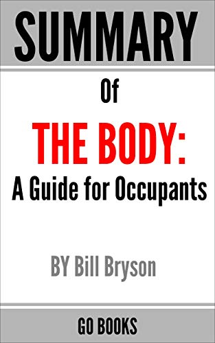Summary of The Body: A Guide for Occupants