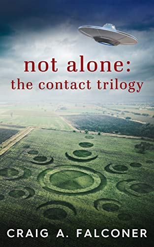 Not Alone: The Contact Trilogy