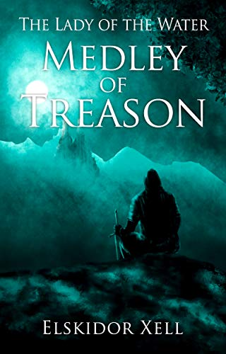 Medley of Treason - The Lady of the Water