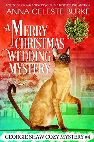 A Merry Christmas Wedding Mystery Georgie Shaw Cozy Mystery