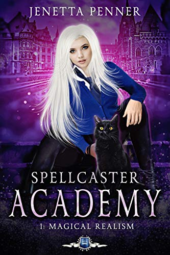 Spellcaster Academy: Magical Realism