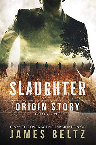 Slaughter: Origin Story (Book 1)