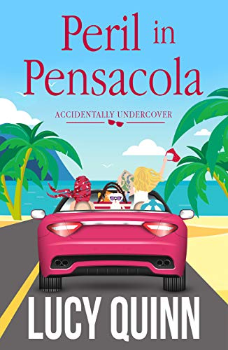 Peril in Pensacola (Accidentally Undercover Mysteries, Book 1)