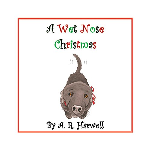 A Wet Nose Christmas