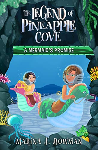 A Mermaid's Promise (The Legend of Pineapple Cove, Book 2)