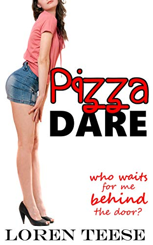 Pizza Dare – Who Waits for Me Behind the Door?